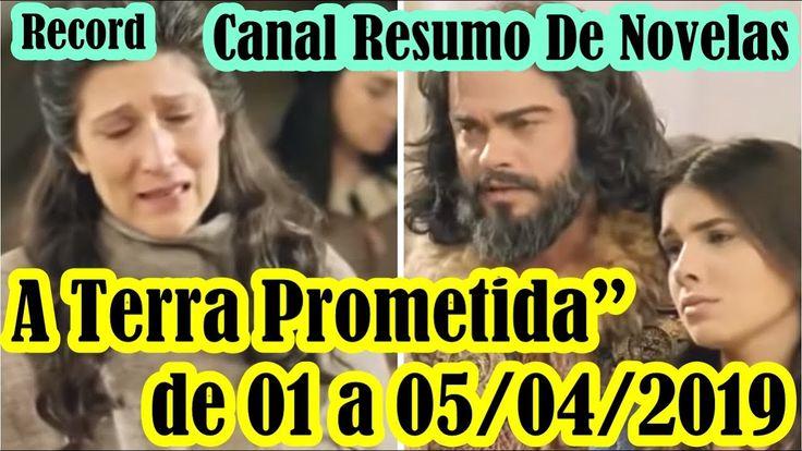 A Terra Prometida De 01 A 05 04 2019 Novelas Terra Prometida