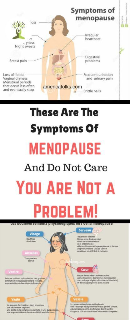 These Are The Symptoms of Menopause and Do Not Care, You Are Not a Problem!