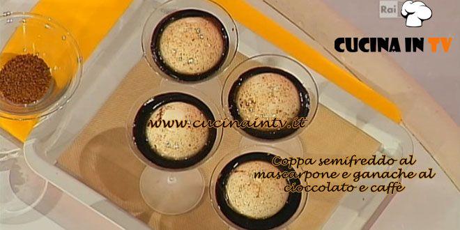 Coppa semifreddo al mascarpone e ganache al cioccolato e caffè ricetta Dolci dopo il Tiggì | Cucina in tv