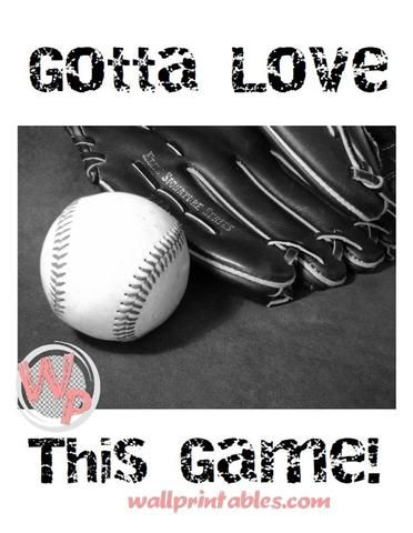 8x10 printable wall art gotta love this game. Perfect wall art for a sports themed room!