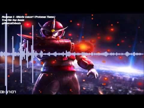 Megaman 3 - Whistle Concert (Protoman Theme) | Trap/Hip Hop Remix | @Mus...