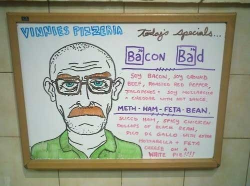 I would eat at this place...creativity level = genius!: Bad Pizza, Breakingbad, Funny Stuff, Meth Ham Feta Bean, Breaking Bad, Bacon Bad