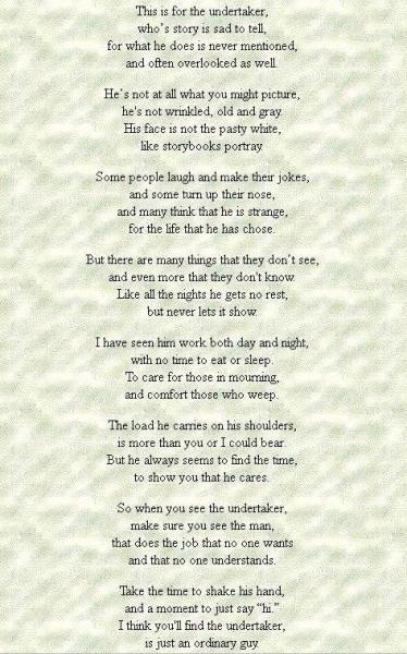 Undertaker poem, very nice and TRUE!