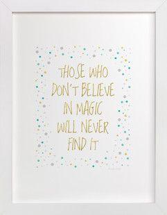 Believe in Magic Art Print - Roald Dahl  - We should all believe in magic. - [ad]
