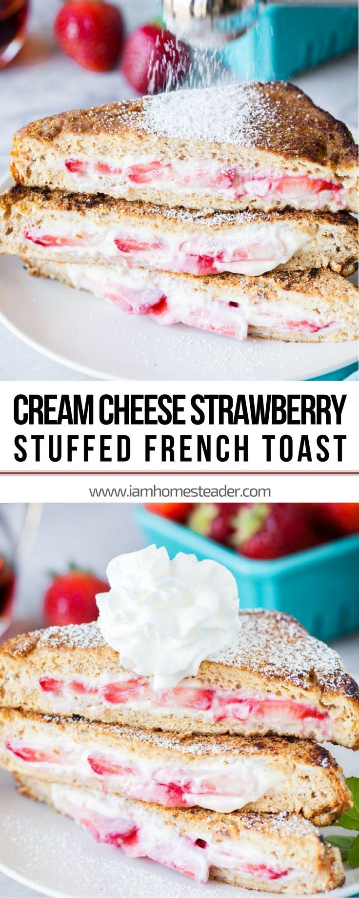 CREAM CHEESE STRAWBERRY STUFFED FRENCH TOAST | covered with a cinnamon and sugar coating and filled with cream cheese and juicy strawberries.  Perfect to be served with your easy dinner recipes for your family! Add this to your collection of Easy Dessert Recipes | Quick and Easy Dinner Recipe for the Family | Easy Homemade Food Recipes for Dinner Check us out @iamhomesteader for more healthy homemade cooking and easy homesteading recipes you can do at home.  #Homestead #homesteading