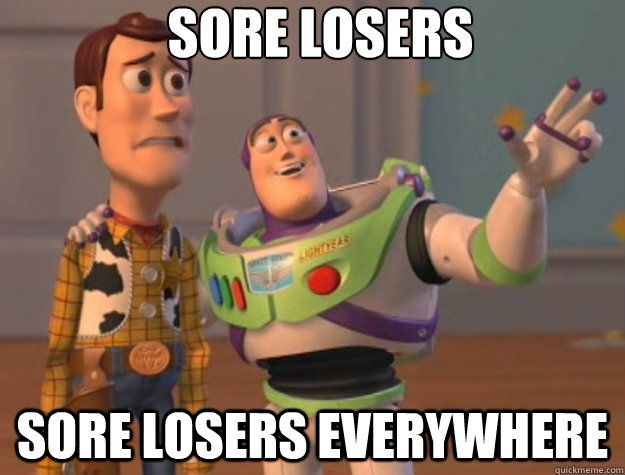 SORE LOSER MEMES image memes at relatably.com