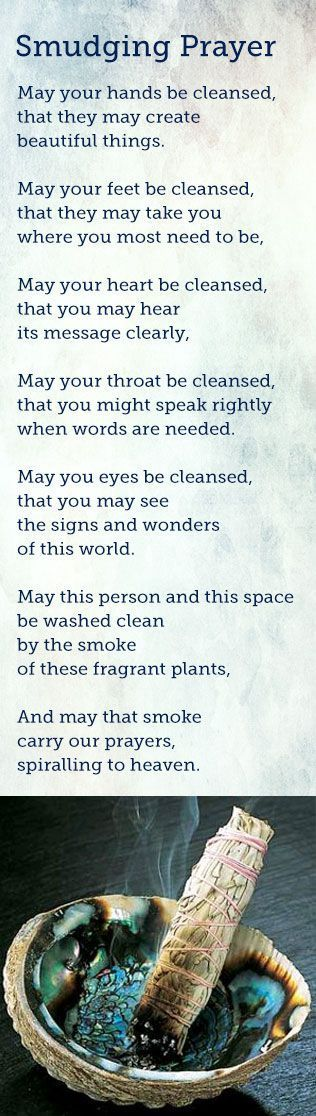 Simple Smudging Prayer That Works. Might play around with the wording a bit for your own spiritual practice, but nice!