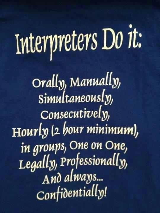 Interpreters do it...  - pinned by @PediaStaff – Please Visit  ht.ly/63sNt for all our ped therapy, school & special ed pins