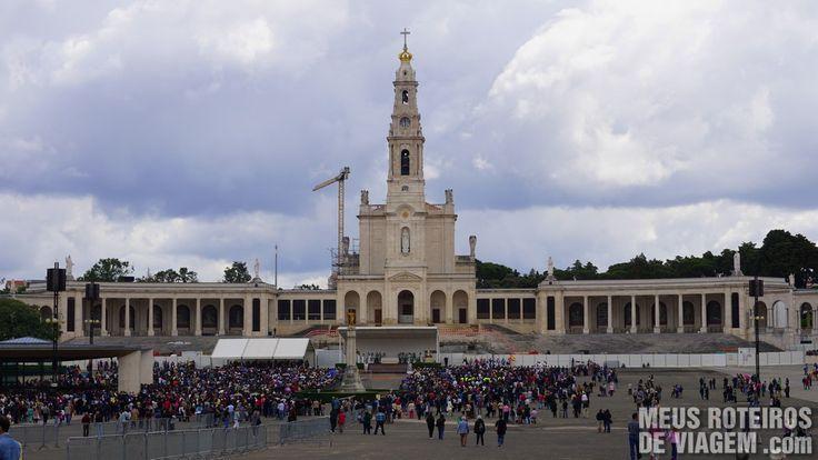 A visita ao Santuário de Fátima, em Portugal | Meus Roteiros de Viagem