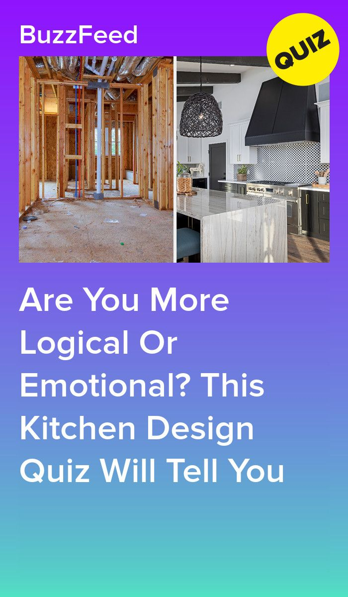 Are You More Logical Or Emotional This Kitchen Design Quiz Will ...