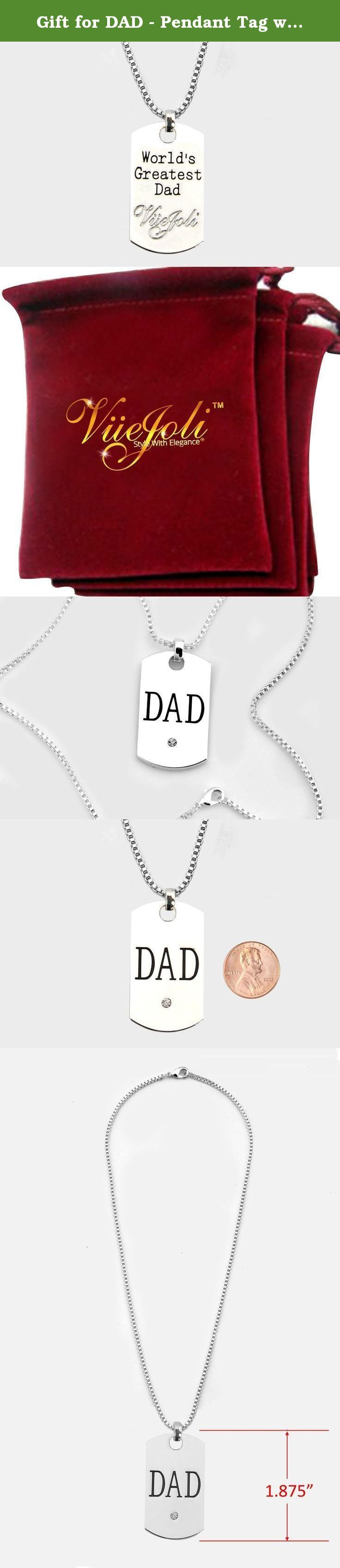"""Gift for DAD - Pendant Tag with crystal - Men's Dog Tag Key Tag Pendant w/ chain. Inscription WORLD's GREATEST DAD! Hottest Dad Gift. Pendant is high quality and thicker than other ones. Gift for Dad - This is a perfect gift for your dad. This Gift comes with inscription """"World's Greatest Dad"""" Pendant: """"DAD"""" etched on the front and """"World's Greatest Dad"""" on the back. VueJoli Trademark Engraved on Back for Authenticity This Pendant is THICKER unlike other thin ones sold by competitors…"""