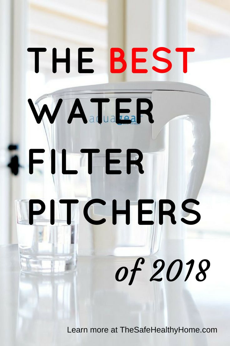 Best Water Filter Pitchers Best Water Filter Water Filter