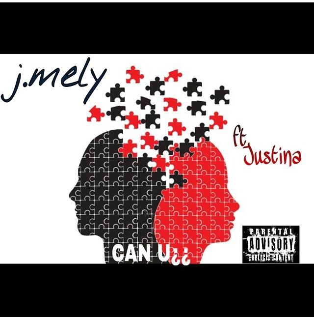 J mely -can you ft Justina