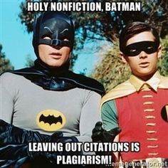Holy NonFiction, Batman! Use this graphic when teaching how and why to cite sources.