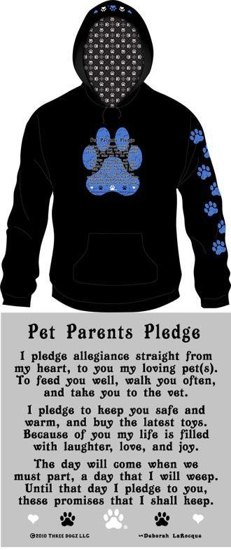 Pet Parents Pledge  i'd love to have this shirt