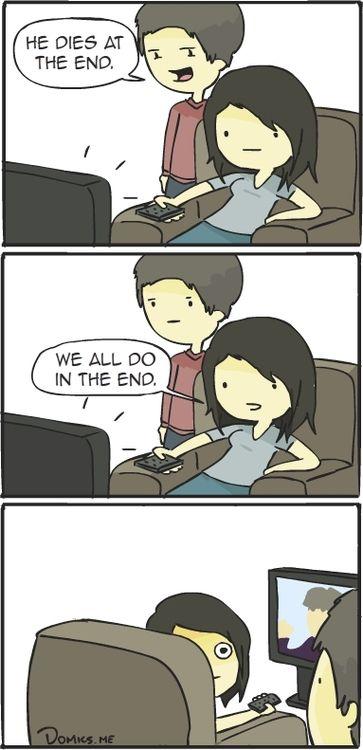 Lol don't ever ruin the movie!