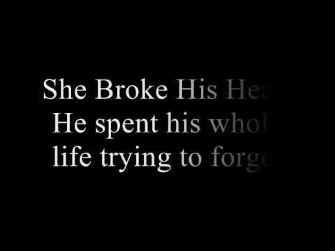she broke his heart