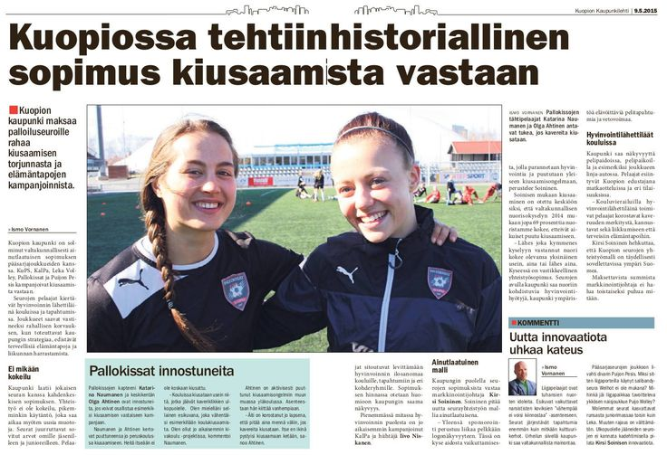 The city of Kuopio, Finland started to pay for welfare promotion and preventing bullying instead of giving unspecified sponsor money to local clubs.