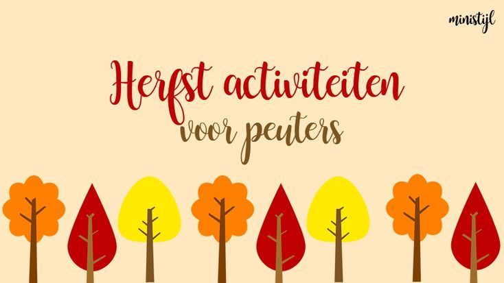 Herfstactiviteiten: Thema herfst voor peuters