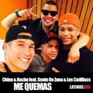 Chino & Nacho - Tu Me Quemas ft Gente de Zona & Los Cadillacs