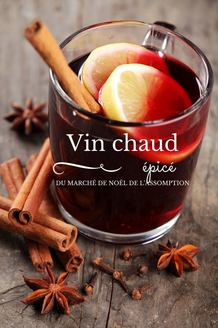 17 Best ideas about Recette De Vin Chaud on Pinterest ...