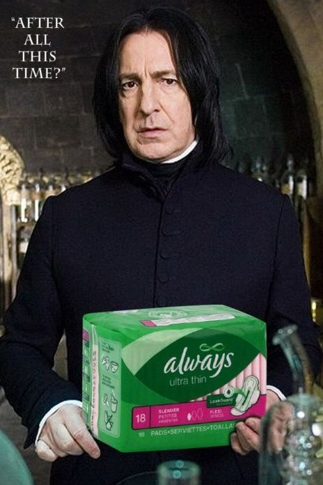 #Interesting online!#Wonderful!!!# They really, really need to make Snape the spokesman for Always maxi pads.