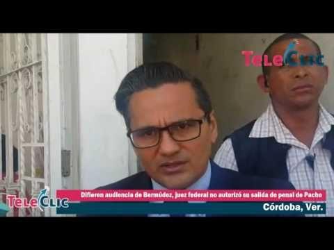 Difieren audiencia de Bermúdez, juez federal no autorizó su salida de penal de Pacho - Al Calor Político
