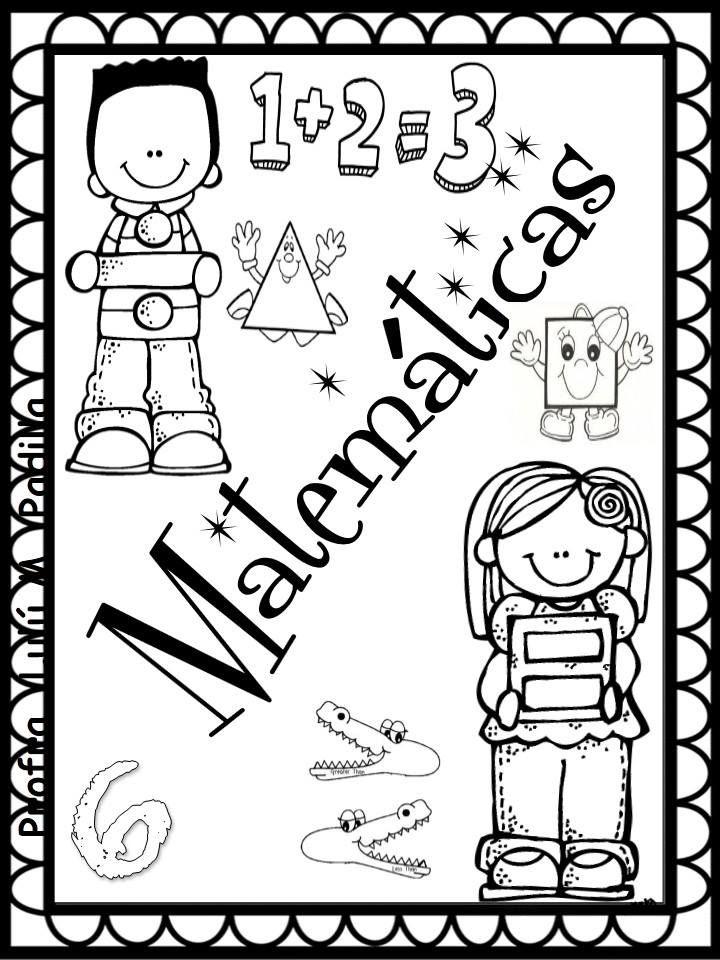 Bonitas Y Fabulosas Portadas De Materias O Asignaturas Material Educativo Fotos De La Escuela Caratulas De Matematicas Matematicas Para Colorear