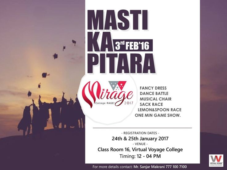 "Curious to know what we have come up with next day of Mirage 2017.. """"MASTI KA PITARA""""  Yes a bag full of exciting activities to make your day more jubilant!! So don't miss this chance of living your BACCHAPAN again!! Enroll your name.. Be a ReBeL!! Be a RaGeR!! Registration dates are: 23rd, 24th & 25th January 2017. Venue: Class room no 16, VVC Timing: 12-4 pm For more details contact: Mr. Sanjar Makrani 7771007100 #Mirage2017"