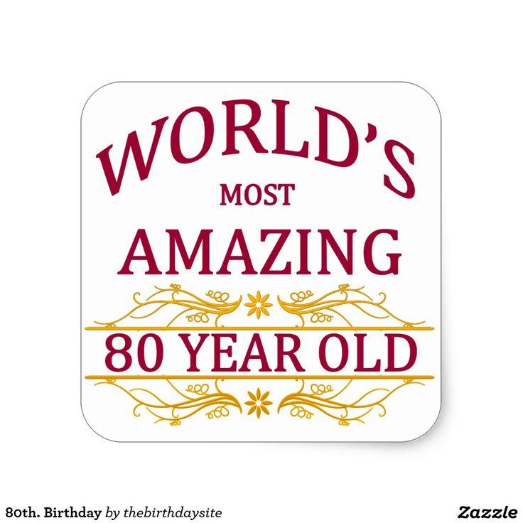 80th birthday square sticker birthday