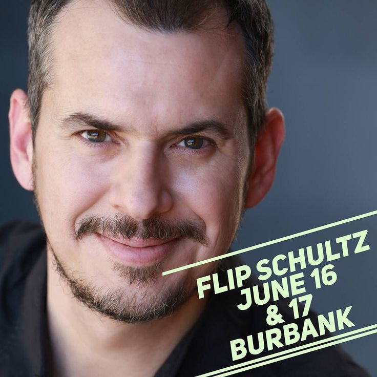 Flip Schultz from Last Comic Standing! Buy tix at flapperscomedy.com or call 818.845.9721