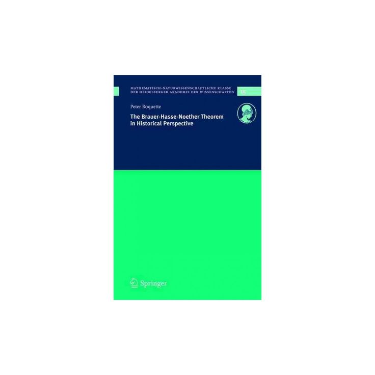 The Brauer-Hasse-Noether Theorem In Historical Perspective (Paperback)