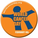 February 4th is World Cancer Day - a global observance to raise awareness about cancer and educate people about its detection, prevention and cure. Let's all show support, love and prayers to all cancer patients.     Learn more: www.worldcancerday.org