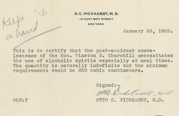 """Churchill got a doctor's note requiring him to drink 8 doubles a day """"for convalescence."""""""