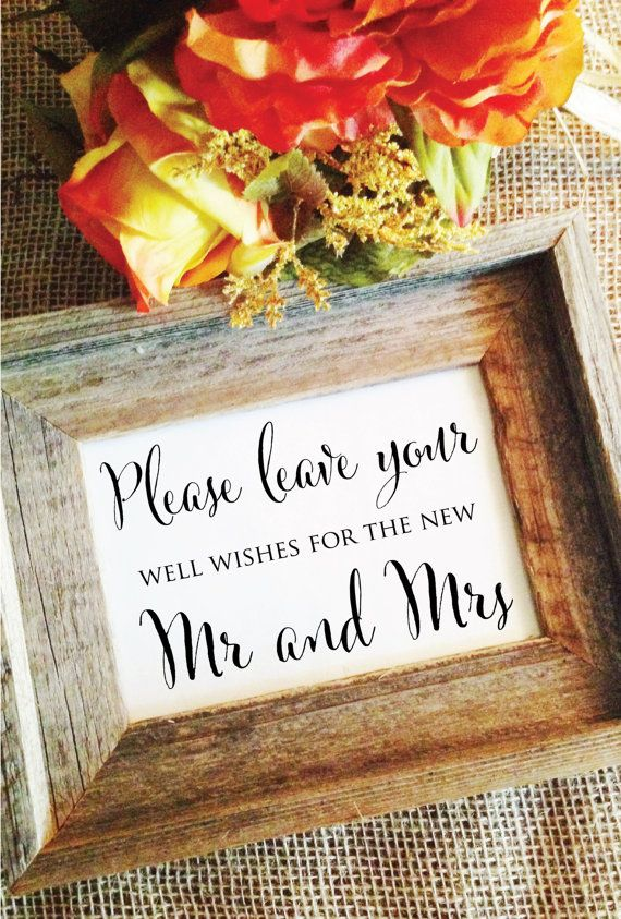 Cute Style Of Calligraphy Wedding Wishes Sign Please Leave Your Well For The New Mr