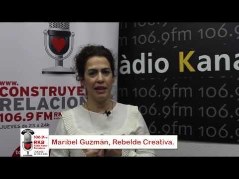 Construyendo Relaciones Radio con Maribel Guzmán, co-creadora en Economía Humana.