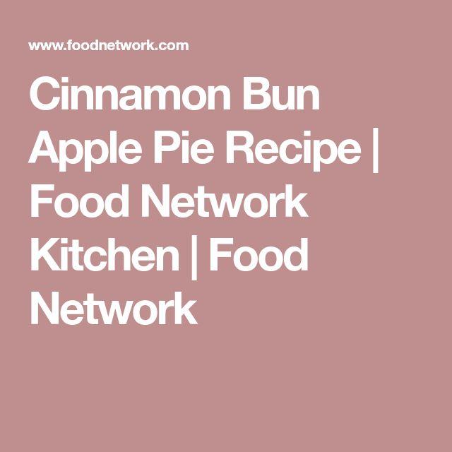 The 25 best dutch apple pie recipe food network ideas on cinnamon bun apple pie cinnamon bun apple pie recipe food network forumfinder Choice Image