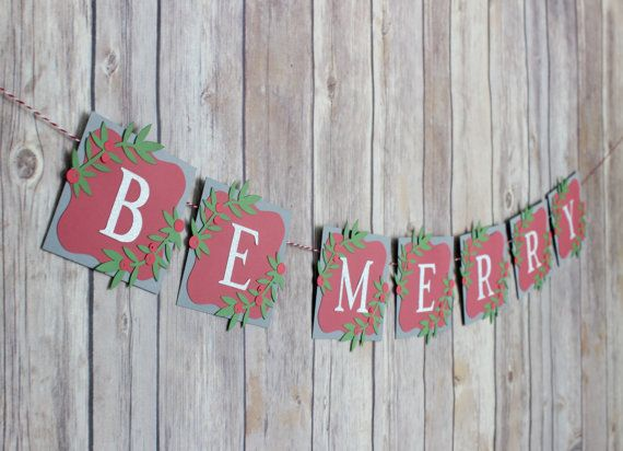 Be Merry Christmas Banner Christmas Home by C2CreationsbyCandace
