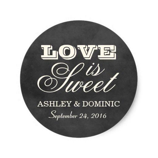 Love is Sweet Wedding Sticker Labels For Wedding Favors Chalkboard White Black  #wedding