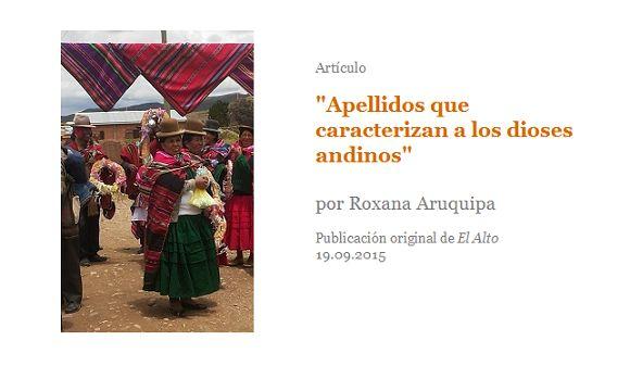 """Artículo. """"Apellidos que caracterizan a los dioses andinos"""", por Roxana Aruquipa"""