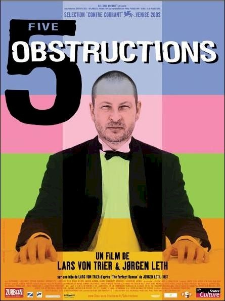 The 5 obstructions by Lars Von Trier & Jørgen Leth.