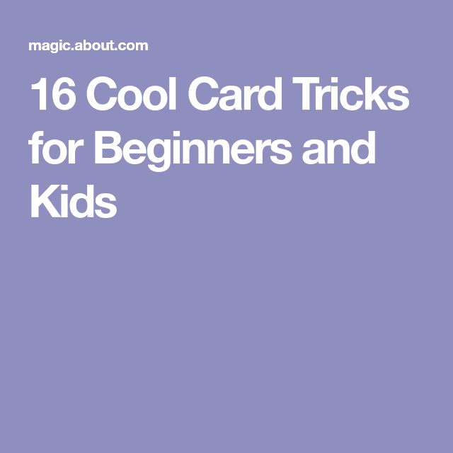 16 Cool Card Tricks for Beginners and Kids