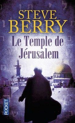 Découvrez Le Temple de Jérusalem, de Steve Berry sur Booknode, la communauté du livre