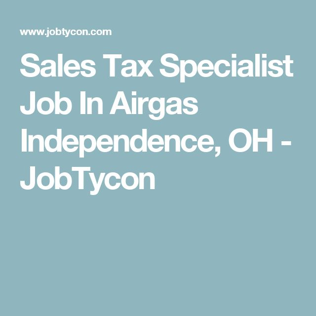 Sales Tax Specialist Job In Airgas Independence, OH - JobTycon