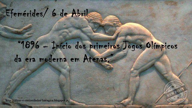 Dicas e Curiosidades...: Efemérides/ 6 de Abril