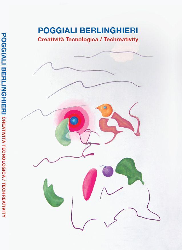 2017-  Poggiali Berlinghieri, a cura e edito dalla Fondazione Nazionale Carlo Collodi, Collodi 2017. p. 64, foto 168 a colori 15 b/n. cartonato. Traduzioni Inglese.