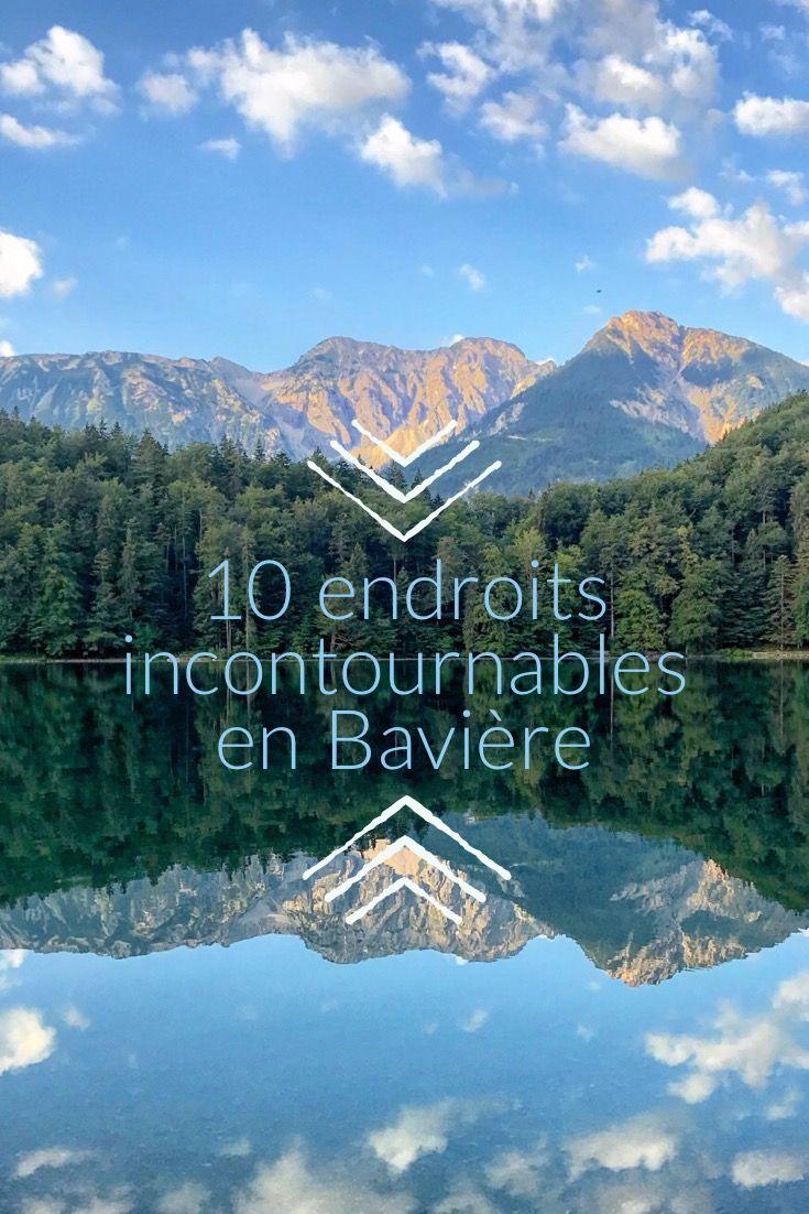 10 Endroits Incontournables En Baviere Voyage Allemagne Voyage Autriche Autriche Paysage