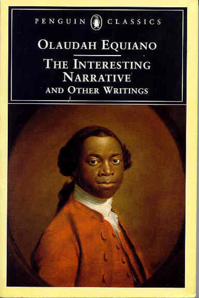 """The Interesting Narrative of the Life of Olaudah Equiano"" by Olaudah Equiano (1789)"
