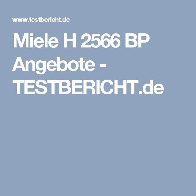 Miele H 2566 BP Angebote - TESTBERICHT.de