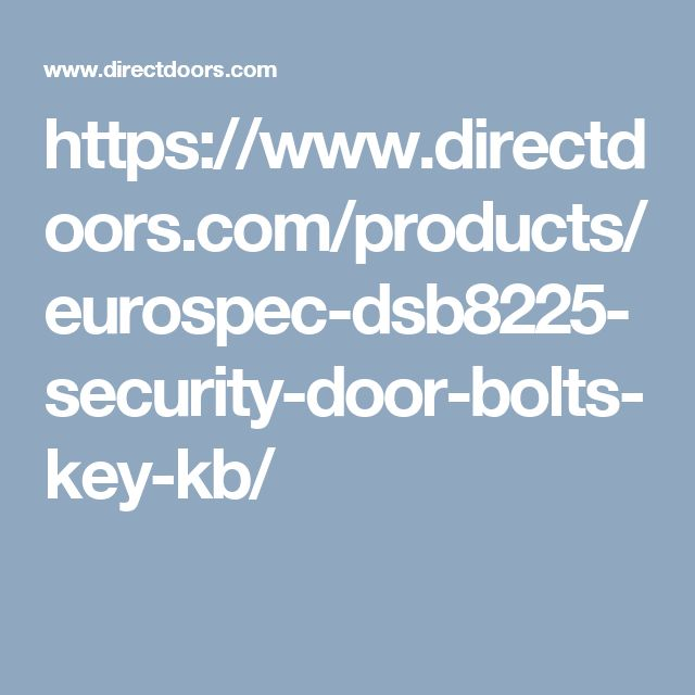 Perfect Eurospec DSB Security Door Bolts u Key OR Key Only